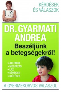 Megjelent Dr. Gyarmati Andrea második könyve